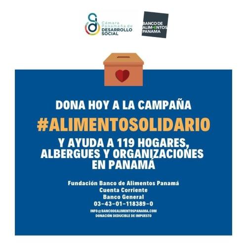 Dona Hoy a la campaña #alimentosolidario - Banco de Alimentos de Panama / Camara Panameña de Desarrollo Social